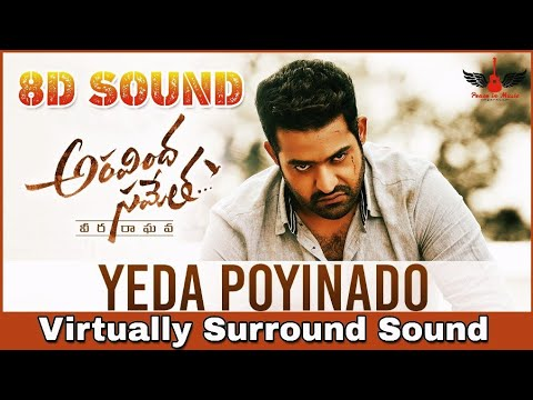 Xxx Mp4 Yeda Poyinado 8D Audio Song Aravindha Sametha High Quality Telugu 3D 8D Songs 3gp Sex