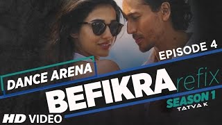 Befikra (Refix) Video Song | Dance Arena | Episode 4 | Meet Bros & Aditi Singh Sharma |Tatva K