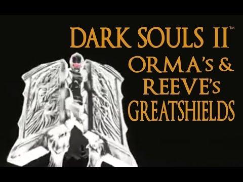 Dark Souls 2 Orma's & Reeve's Greatshield Tutorial (dual wielding w/ power stance)