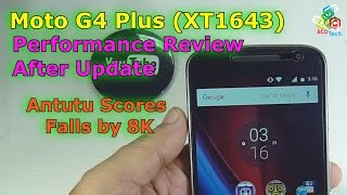 Moto G4 Plus Performance Review After Update