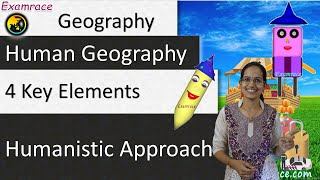 Humanistic Approach: 4 Key Elements - Perspectives in Human Geography