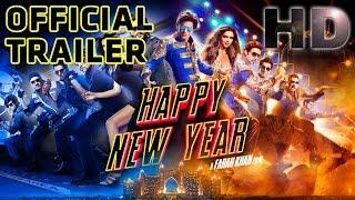 Happy New Year | Official Trailer | Shah Rukh Khan | Deepika Padukone