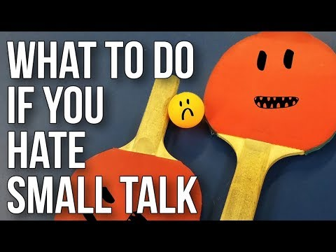 Xxx Mp4 What To Do If You Hate Small Talk 3gp Sex