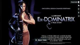 Ex Dominatrix A True Story