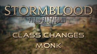 Stormblood Class Changes: Monk