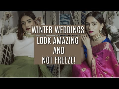 Xxx Mp4 SUPER EASY Look Good NOT Freeze In Winter Weddings Komal Pandey 3gp Sex
