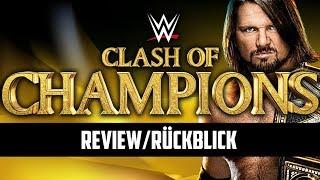 WWE Clash of Champions 2017 - PPV Review/Rückblick - ERNÜCHTERND! (Deutsch/German)