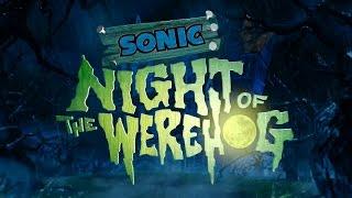 Sonic: Night of the Werehog (Full Movie)