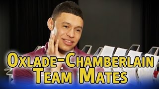 Alex Oxlade-Chamberlain reveals all about his England teammates