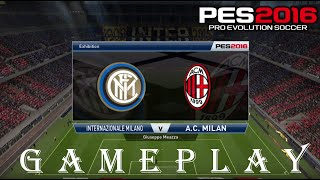 PRO EVOLUTION SOCCER 2016 // INTER MILAN VS A.C. MILAN // GAMEPLAY
