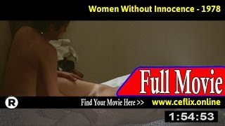 Watch: Women Without Innocence (1978) Full Movie Online