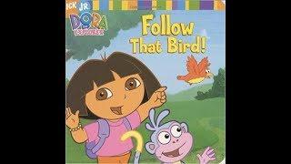 Dora the Explorer Follow that Bird!! Book