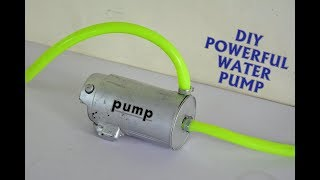 How to Make Powerful Water Pump - at Home