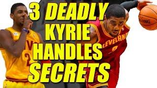 3 DEADLY Kyrie Irving Handles Secrets! Crossovers Broken Down: Ankle Breakers Tutorial