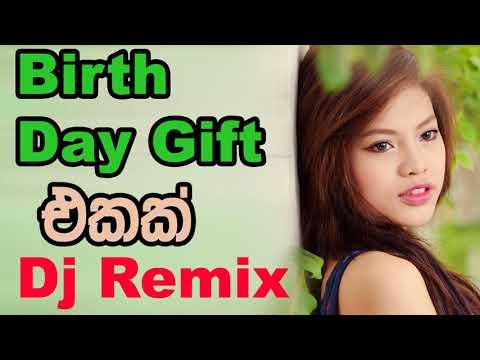 Xxx Mp4 Birth Day Gift Sinhala Songs Dj Remix Nonstop New Sinhala Love Songs 2018 3gp Sex