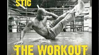 Healthy Livin' by Stic - The Workout