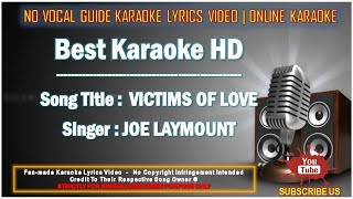 Joe Laymount - Victims Of Love   Karaoke   No Vocal   Minus One Lyrics Video HD