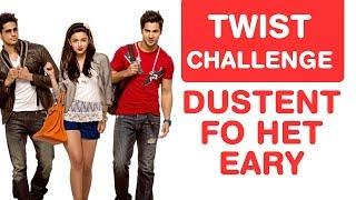 Varun, Alia & Sidharth Twist Challenge! Guess Bollywood Movies