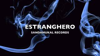 Estranghero (Feat. Mike Kosa) - Mahiwagang Usok