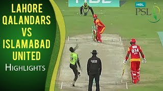 PSL 2017 Match 14: Lahore Qalandars vs Islamabad United Highlights