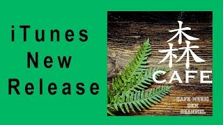 New Album Release! 『Forest Cafe』Please Download!