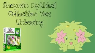 Pokémon Shaymin Mythical Collection Box Unboxing