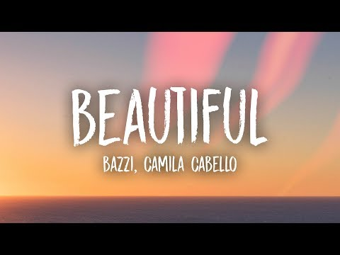 Download Bazzi, Camila Cabello - Beautiful (Lyrics) free