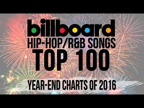 Xxx Mp4 Top 100 Best Billboard Hip Hop R B Songs Of 2016 Year End Charts 3gp Sex