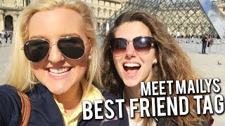 MEET MY BEST FRIEND MAILYS!! BEST FRIEND TAG || Kellyprepster