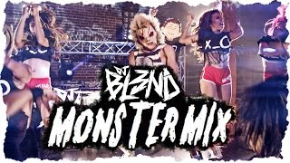 (MONSTER MIX) - DJ BL3ND [HD]