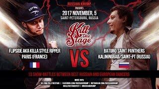 FLIPSIDE vs BATURO   MAIN EVENT   KILL THE STAGE 2017