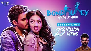 Bondhurey | Muza | Adib | Ridy Sheikh | Siam Ahmed (Official Music Video)