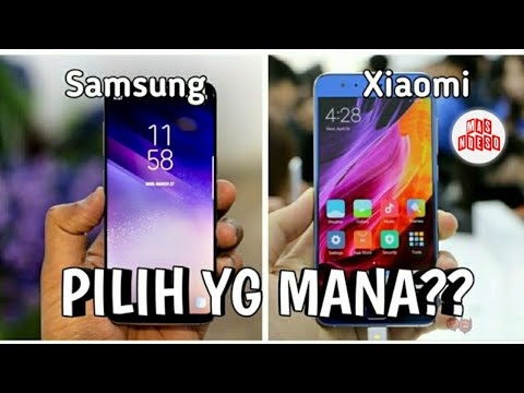 Sama-sama Android - Kenapa SAMSUNG Mahal Dan Kenapa XIAOMI Murah