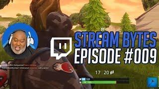 Stream Bytes Episode #009