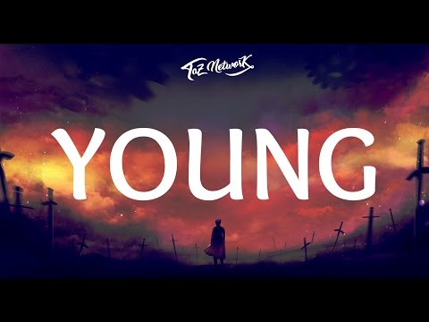 The Chainsmokers - Young (Lyrics)