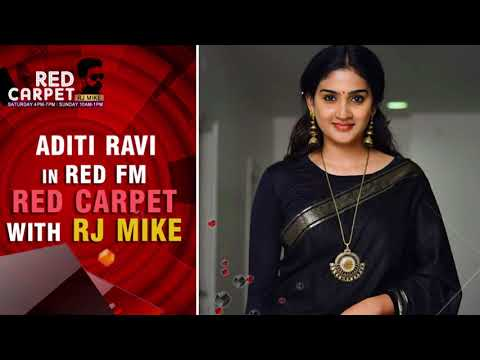 Aditi Ravi in Red FM Red Carpet with RJ Mike | Complete Episode | Kuttanadan Marpappa | RedFM Kerala
