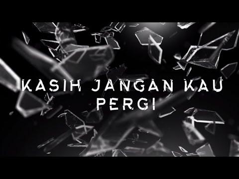 YURA YUNITA - Kasih Jangan Kau Pergi (Official Lyric Video) Mp3