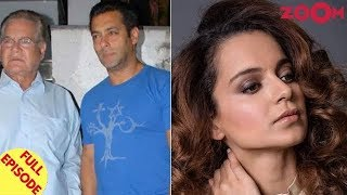 Salim Khan asks Salman to stop promoting newcomers | Kangana falls short of funds for