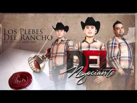 Xxx Mp4 DEL NEGOCIANTE Los Plebes Del Rancho De Ariel Camacho DEL Records 2015 3gp Sex