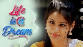 Life Is a Dream ll Latest Short Film ll Directed by Trinadh Velisila ll Presented by RunwayReel