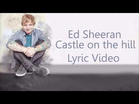 Download Ed Sheeran - Castle On The Hill Lyrics