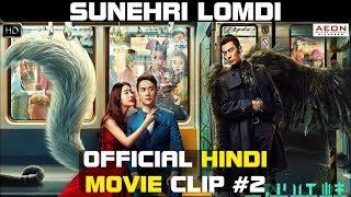 Sunehri Lomdi 2018   Official Hindi Movie Clip #2
