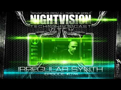 Irregular Synth [ITA] - NightVision Techno PODCAST 74 pt.2