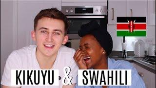 TEACHING MY BOYFRIEND MY LANGUAGES   KIKUYU AND SWAHILI