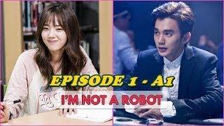Im Not a Robot Ep 1 English sub A1