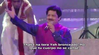 Mitwa   Lagaan   Udit Narayan - Subtitulo Español -  Live in Concert Bangladesh 2014