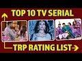 Download Video Download Top 10 TV Serial TRP Rating List: KKK 9, Naagin 3, The Kapil Sharma Show, Tujhse Hai Raabta 3GP MP4 FLV