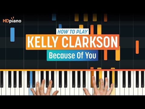 """Because Of You"" by Kelly Clarkson 