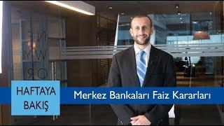 Merkez Bankaları Faiz Kararları