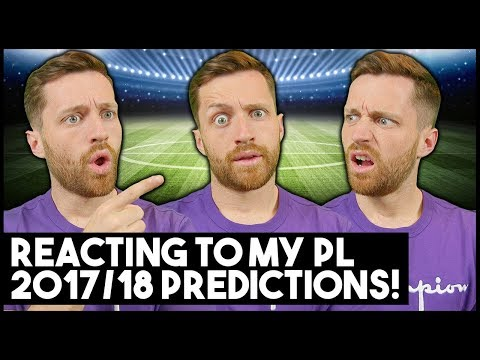Xxx Mp4 REACTING TO MY 2017 18 PREMIER LEAGUE PREDICTIONS IMO 41 3gp Sex